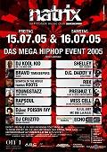 Fanbericht: MegaHipHopEvent im Natrix Darmstadt mit Akay & Friends am Freitag, den 15.07.2005