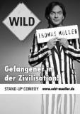 Thomas Müller WILD im Wohnzimmertheater! Wir verlosen 5×2 Karten zur Premiere