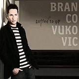 Branco Vukovic – Steckbrief