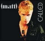 BEENDET: Gewinne (matt)'s neue Single – Called